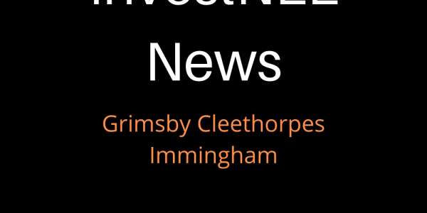 News Article for InvestNEL for Grimsby, Cleethorpes and Immingham